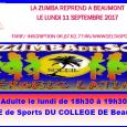 Les cours de zumba reprendront le MARDI 7 NOVEMBRE avec Sarah (nouvelle coach) - Zumba Adulte le mardi de 18h00 à 19h00 au gymnase du collège de Beaumont. Possibilité de...
